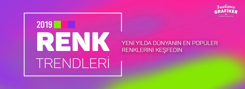 2019_Renk_Trendleri_Tasarm_Teknoloji_moda